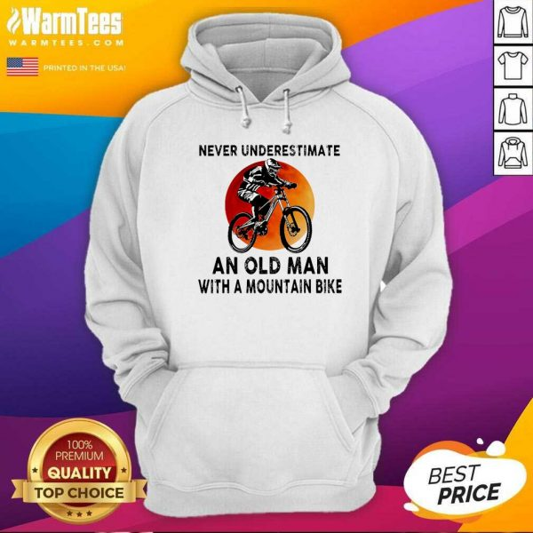 Never Underestimate An Old Man With A Mountain Bike Hoodie - Design By Warmtees.com