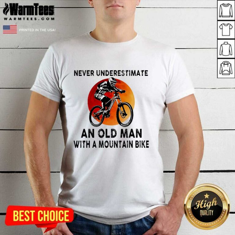 Never Underestimate An Old Man With A Mountain Bike Shirt - Design By Warmtees.com