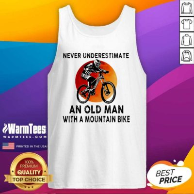 Never Underestimate An Old Man With A Mountain Bike Tank Top - Design By Warmtees.com