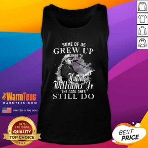 Some Of Us Grew Up Listening To Hank Jr Shirt Williams Outlaws Tank Top - Design By Warmtees.com