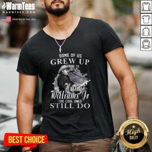 Some Of Us Grew Up Listening To Hank Jr Shirt Williams Outlaws V-neck - Design By Warmtees.com