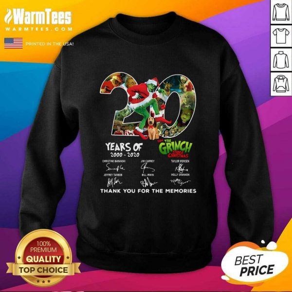 20 Years How The Grinch Stole Christmas Thank You For The Memories Signatures SweatShirt - Design By Warmtees.com