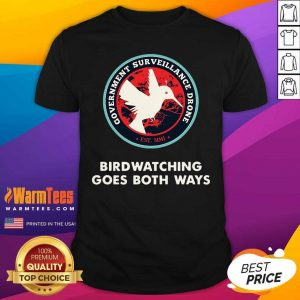 Birds Birdwatching Goes Both Ways They Aren't Real Truth Shirt - Design By Warmtees.com