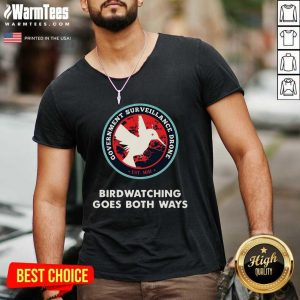 Birds Birdwatching Goes Both Ways They Aren't Real Truth V-neck - Design By Warmtees.com