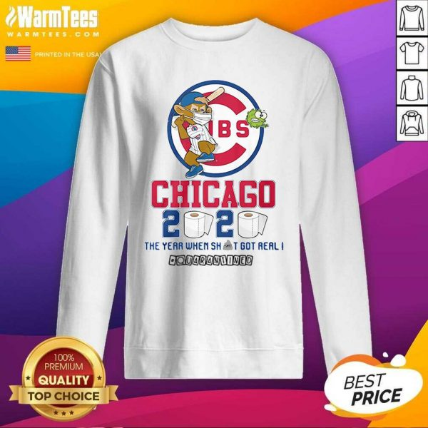 Cubs Chicago Toilet Paper 2020 The Year When Shit Got Real Quarantined SweatShirt - Design By Warmtees.com