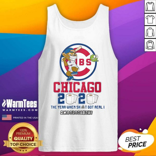 Cubs Chicago Toilet Paper 2020 The Year When Shit Got Real Quarantined Tank Top - Design By Warmtees.com