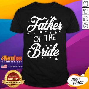 Father Of The Bride Shirt - Design By Warmtees.com