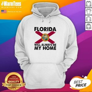 Florida Will Always Be My Home Logo Hoodie - Design By Warmtees.com