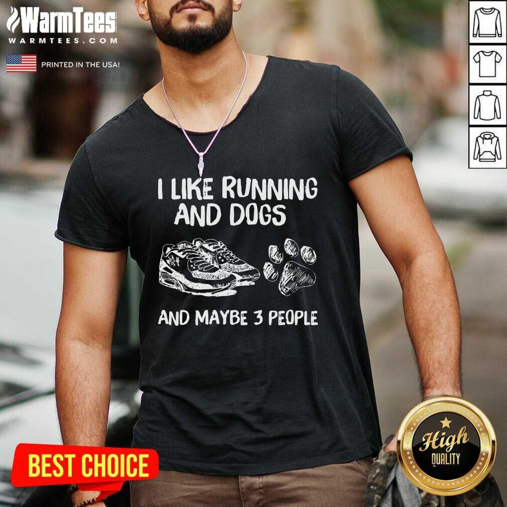 I Like Running And Dogs And Maybe 3 People V-neck - Design By Warmtees.com
