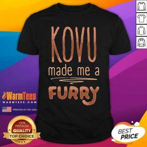 Kovu Made Me A Furry 2021 Shirt - Design By Warmtees.com