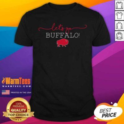 Let's Go Buffalo Bills Shirt - Design By Warmtees.com