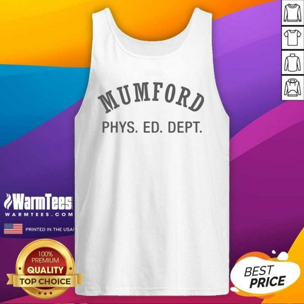 Mumford Phys Ed Tank Top - Design By Warmtees.com