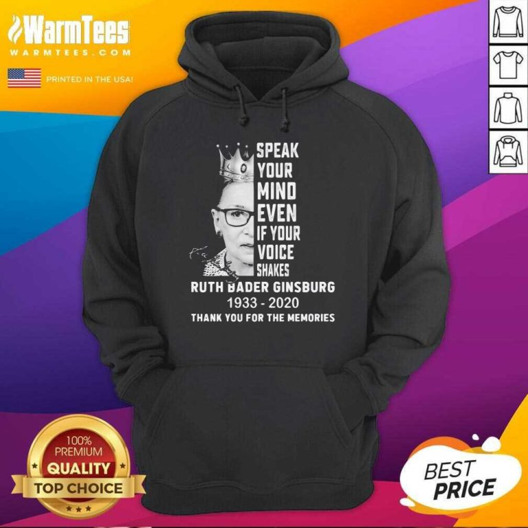 Ruth Bader Ginsburg Speak Your Mind Even If Your Voice Shakes Thank You For The Memories Signature Hoodie - Design By Warmtees.com