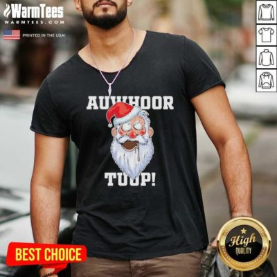 Santa Claus Auwhoor Tuup Christmas V-neck - Design By Warmtees.com