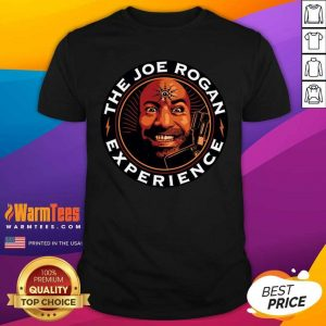 The Joes Rogans Experiences Shirt - Design By Warmtees.com