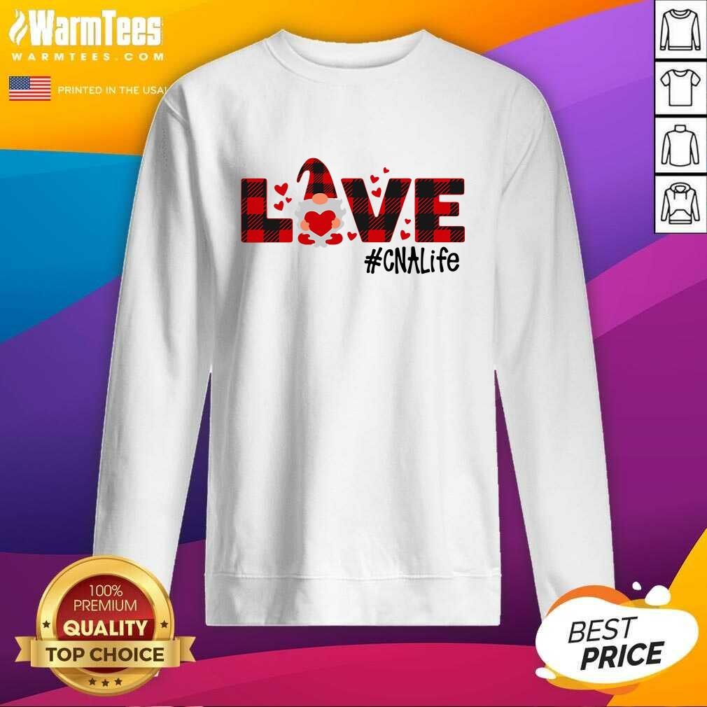 Gnome Love Valentine #CNA Life SweatShirt  - Design By Warmtees.com