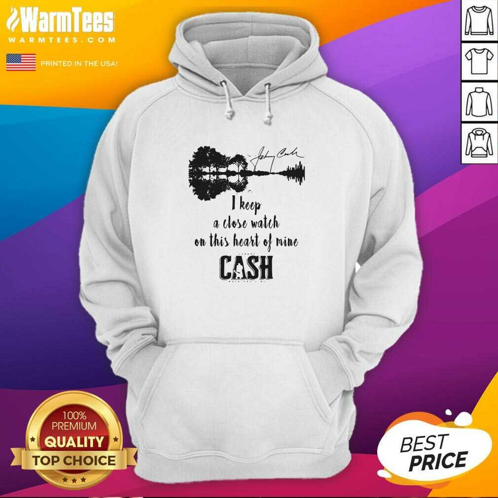 Johnny Cash I Keep A Close Watch On This Heart Of Mine Cash Signature Hoodie  - Design By Warmtees.com