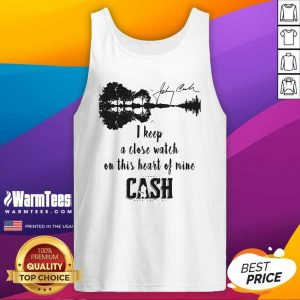 Johnny Cash I Keep A Close Watch On This Heart Of Mine Cash Signature Tank Top - Design By Warmtees.com
