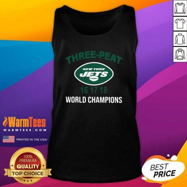 Three Peat New York Jets 16 17 18 World Champions Tank Top - Design By Warmtees.com