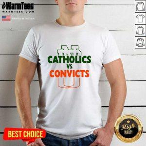 Catholics Vs Convicts 2021 Shirt - Design By Warmtees.com