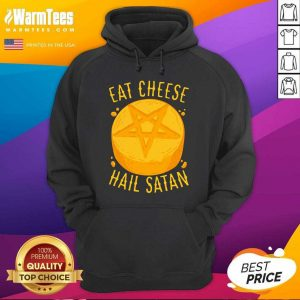 Eat Cheese Hail Satan Hoodie - Design By Warmtees.com