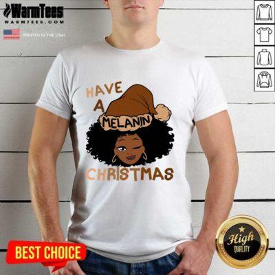 Have A Melanin Christmas Charming Woman Black Hair Shirt - Design By Warmtees.com