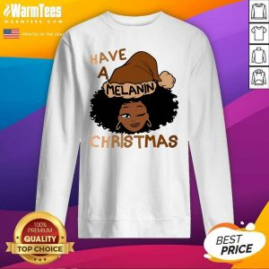 Have A Melanin Christmas Charming Woman Black Hair SweatShirt - Design By Warmtees.com