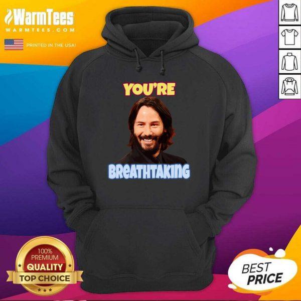 John Wick You're Breathtaking Hoodie - Design By Warmtees.com