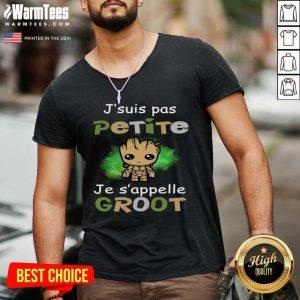 J'suis Pas Petite Je S'appelle Groot V-neck - Design By Warmtees.com