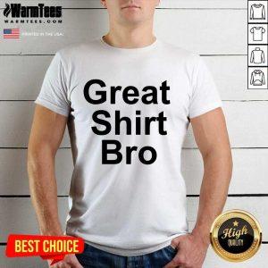 Pat Mcafee Great Bro Shirt - Design By Warmtees.com