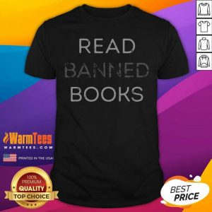 Read Banned Books Shirt - Design By Warmtees.com