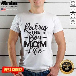 Rocking The Boy Mom Life Shirt - Design By Warmtees.com