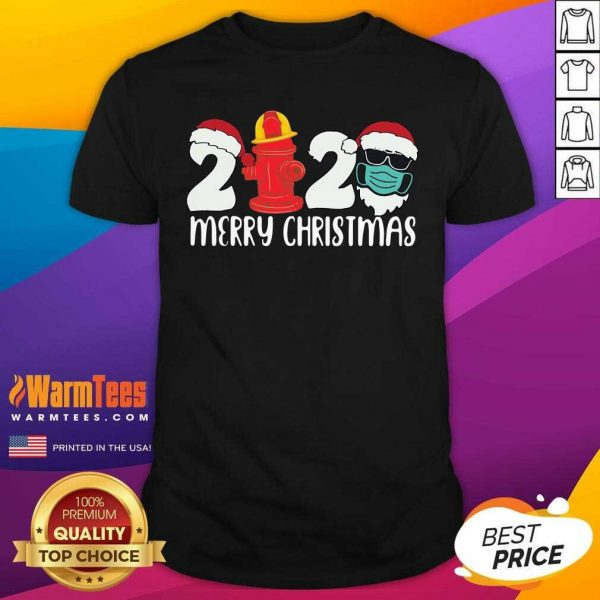 Santa Claus Face Mask And Fire Hydrant 2020 Merry Christmas Shirt - Design By Warmtees.com