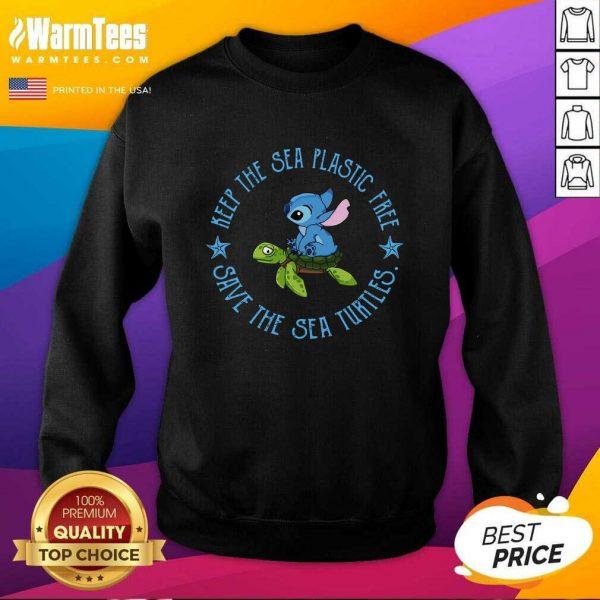 Stitch On The Turtle Keep The Sea Plastic Free Save The Sea Turtles SweatShirt - Design By Warmtees.com