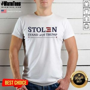 Stolen Stand With Trump Shirt - Design By Warmtees.com