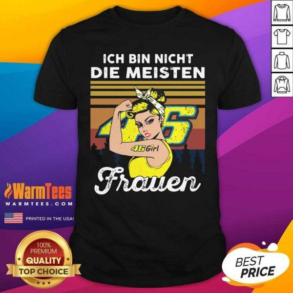 Strong Girl 46 Ich Bin Nicht Die Meisten Frauen Vintage Shirt - Design By Warmtees.com
