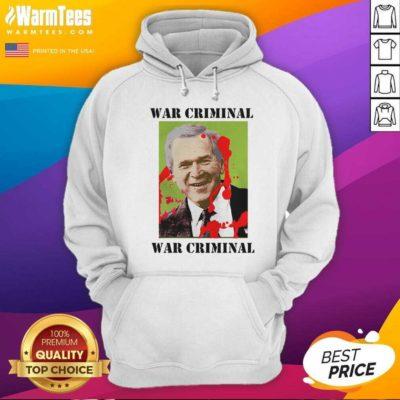 War Criminal George Bush Hoodie - Design By Warmtees.com