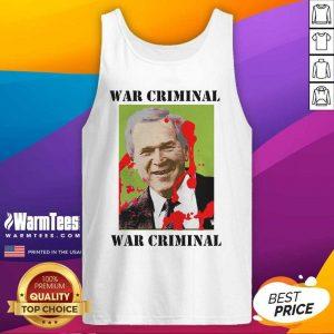 War Criminal George Bush Tank Top - Design By Warmtees.com