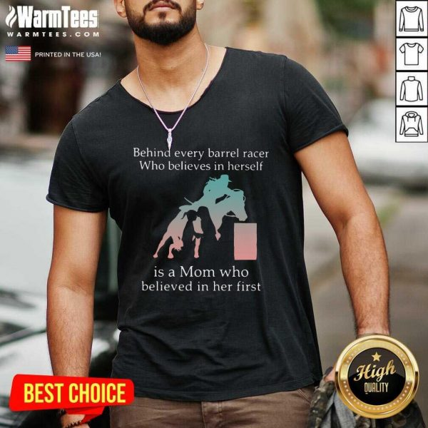 Behind Every Bull Rider Who Believes In Himself Is A Mom Who Believed In Him First V-neck - Design By Warmtees.com