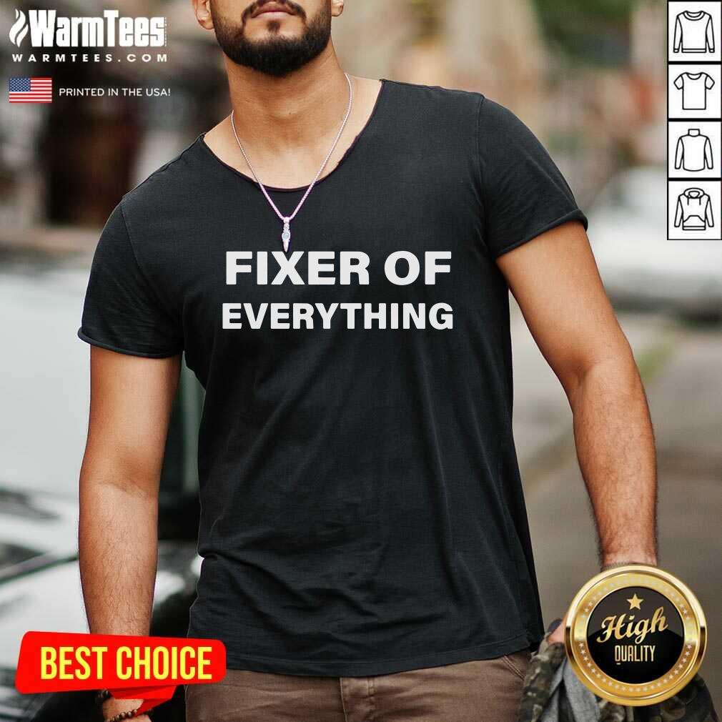 Fixer Of Everything V-neck  - Design By Warmtees.com