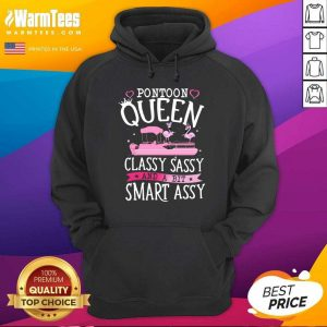 Flamingo Pontoon Queen Classy Sassy And A Bit Smart Assy Hoodie - Design By Warmtees.com