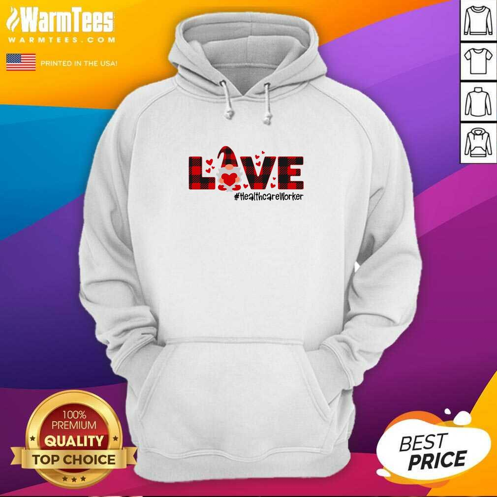 Gnome Love Valentine #Healthcare Worker Hoodie  - Design By Warmtees.com