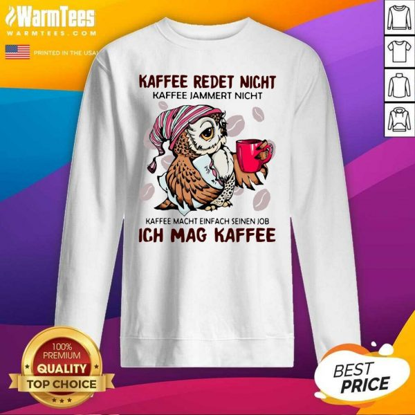 Kaffee Reset Night Ich Mag Kaffee 2020 SweatShirt - Design By Warmtees.com