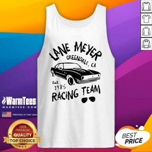 Lane Meyer Greendale Ca Est 1985 Racing Team Tank Top - Design By Warmtees.com