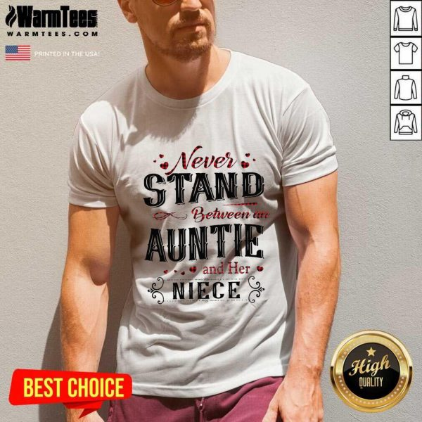 Never Stand Between An Aunt And Her Niece V-neck - Design By Warmtees.com