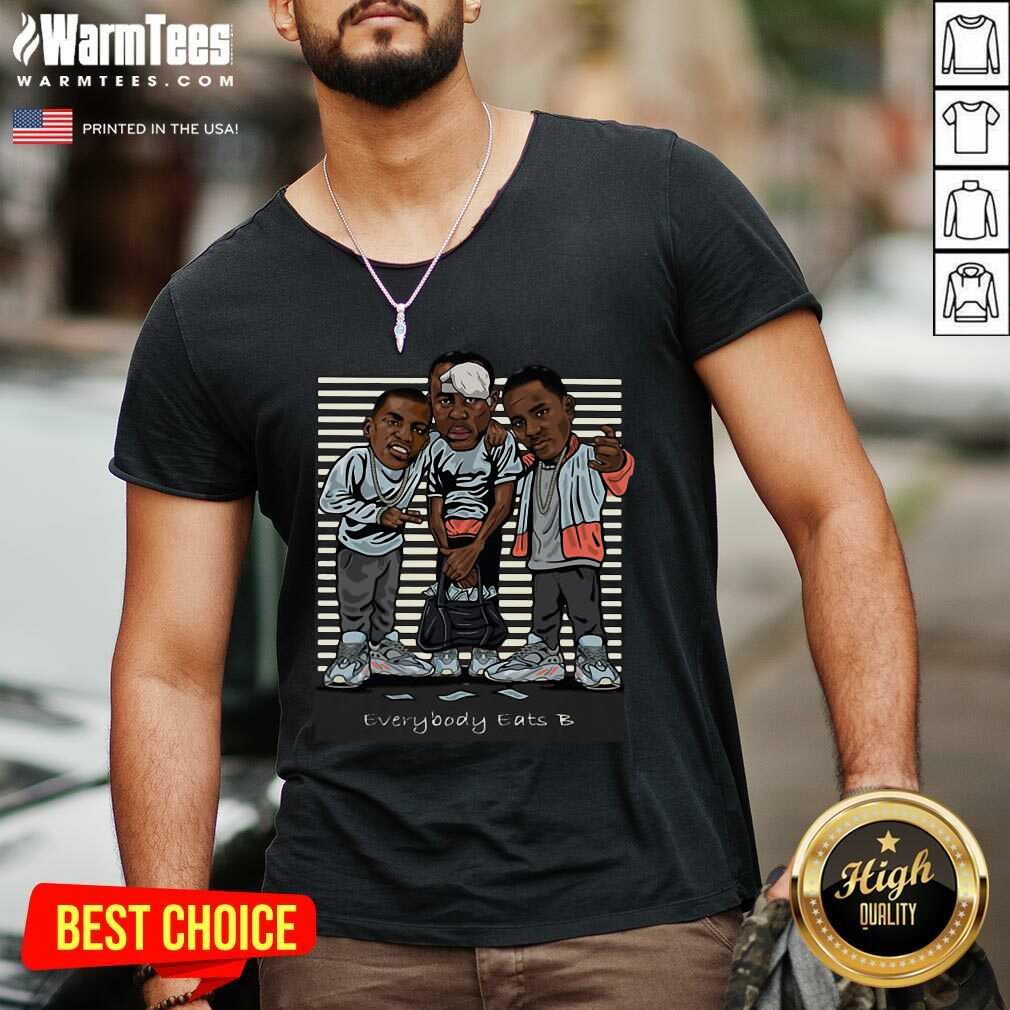 Paid In Full Everybody Eats B V-neck  - Design By Warmtees.com