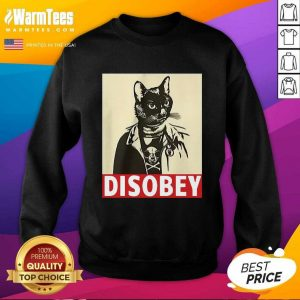 Radical Cat Disobey SweatShirt - Design By Warmtees.com
