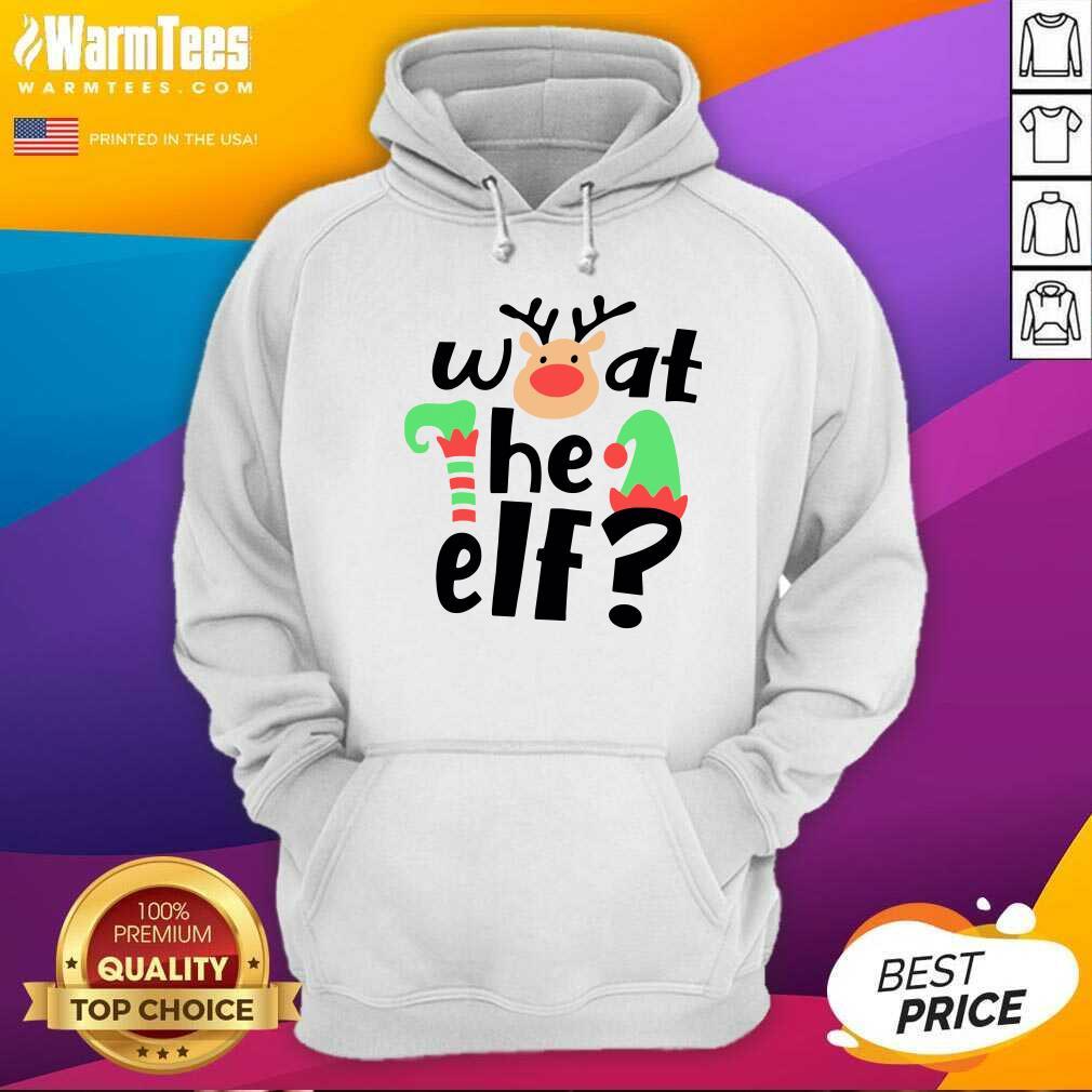 Reindeer What The ELF Christmas Hoodie  - Design By Warmtees.com