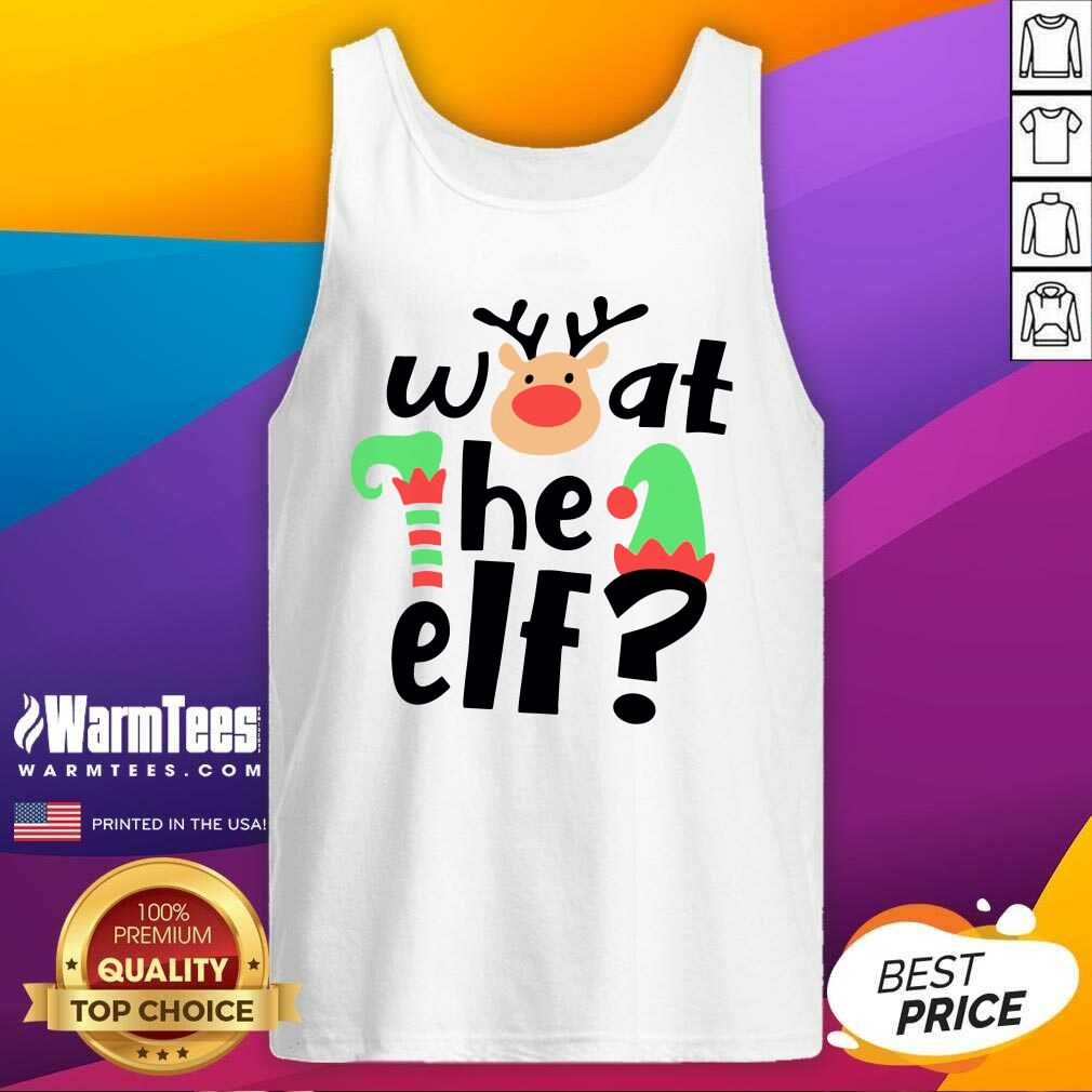 Reindeer What The ELF Christmas Tank Top  - Design By Warmtees.com