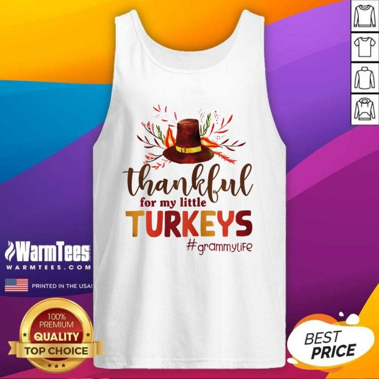 Thankful For My Little Turkeys Grammy Life Thanksgiving Tank Top - Design By Warmtees.com
